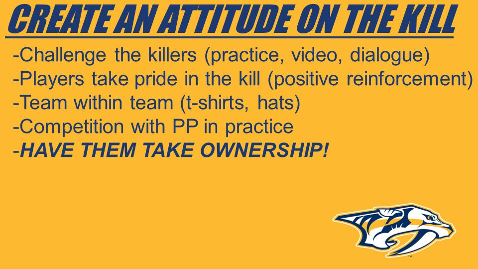 CREATE AN ATTITUDE ON THE KILL