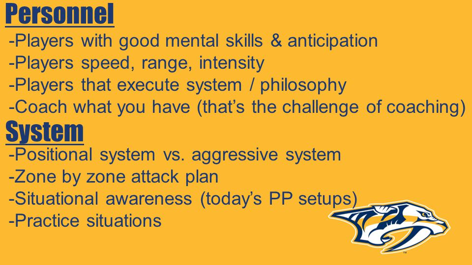 Personnel System -Players with good mental skills & anticipation