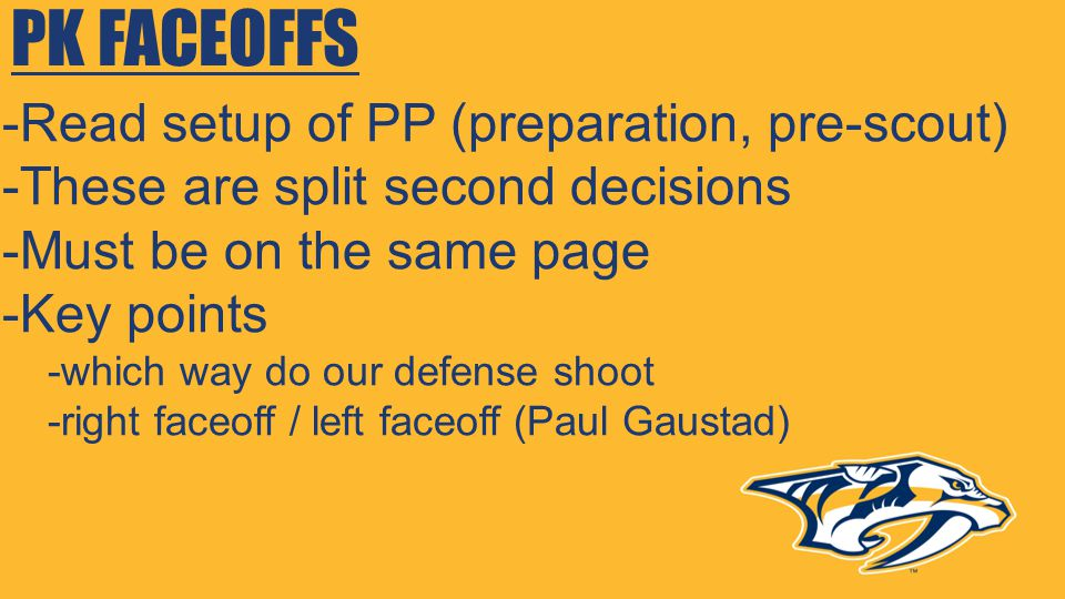PK FACEOFFS -Read setup of PP (preparation, pre-scout)