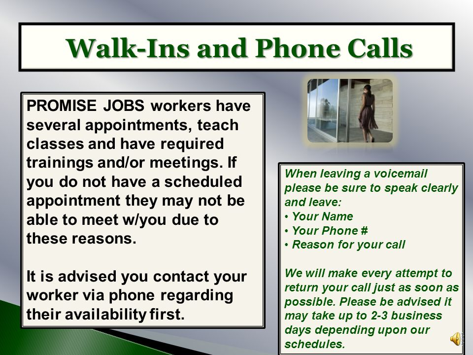 Walk-Ins and Phone Calls