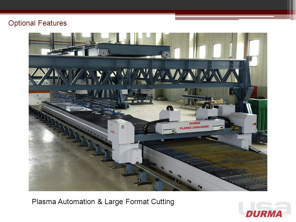 Optional Features Plasma Automation & Large Format Cutting