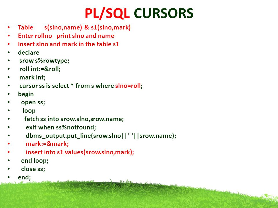 PL/SQL CURSORS Table s(slno,name) & s1(slno,mark)