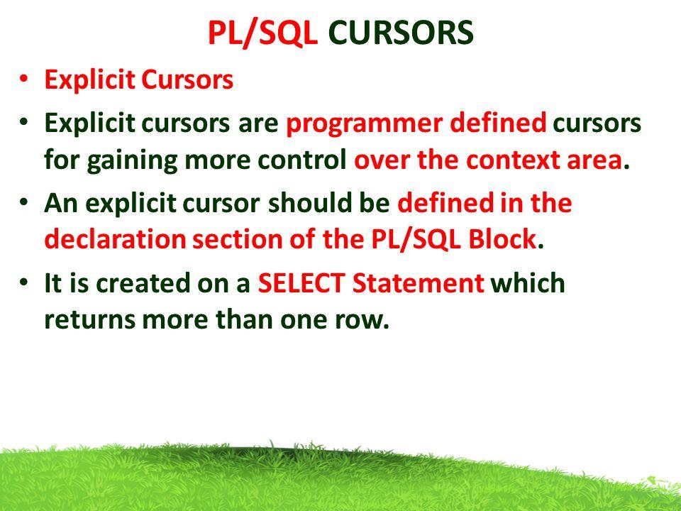 PL/SQL CURSORS Explicit Cursors