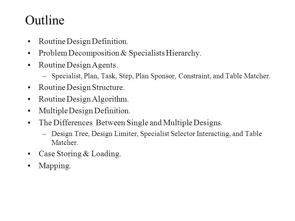 Outline Routine Design Definition.