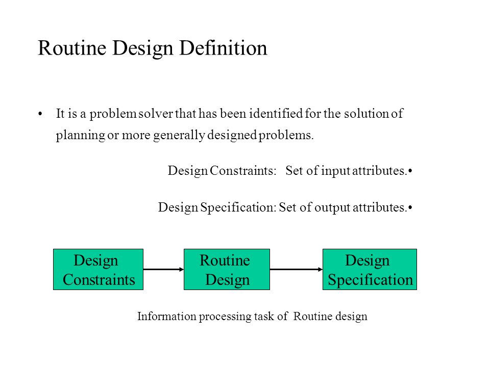 Routine Design Definition