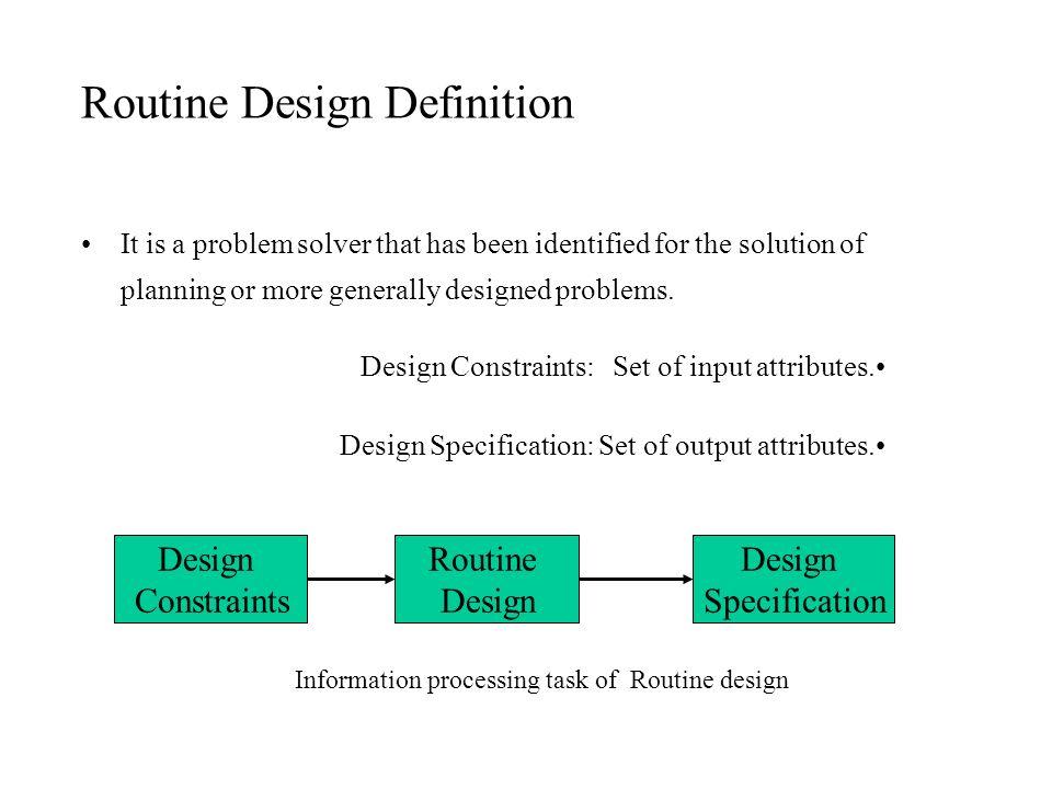 Routine Design Definition