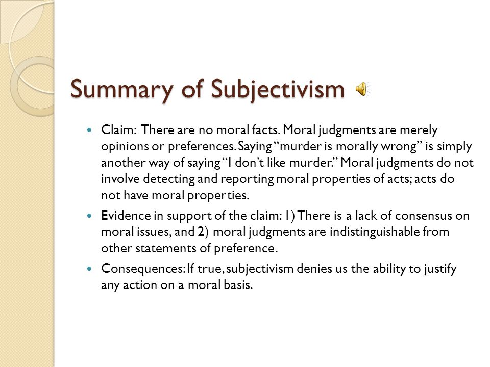 Summary of Subjectivism