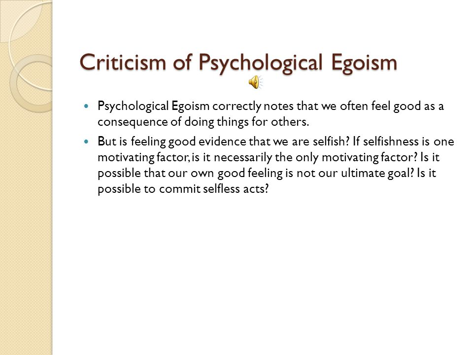Criticism of Psychological Egoism