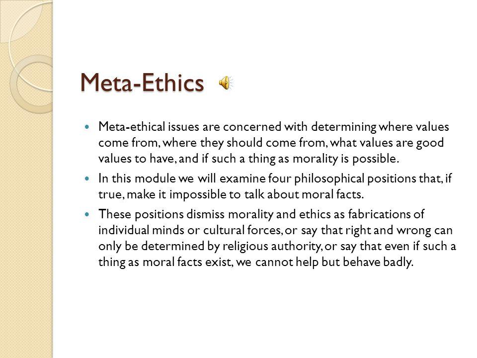 Meta-Ethics