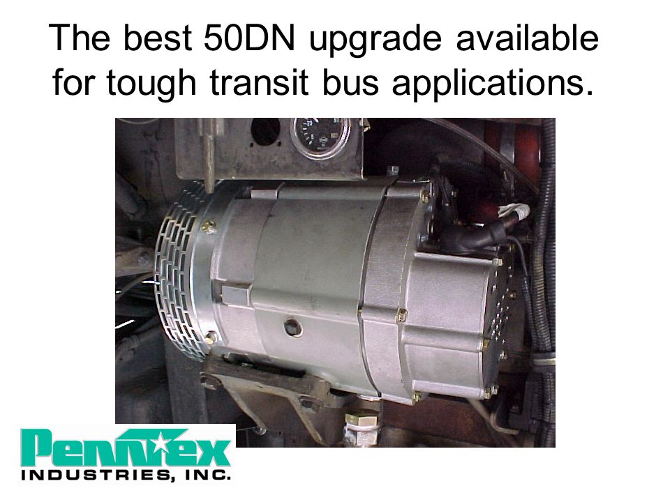 The best 50DN upgrade available for tough transit bus applications.