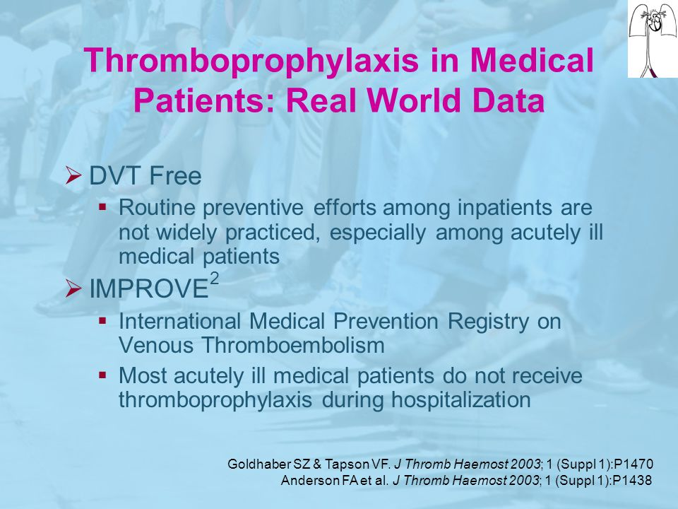 Thromboprophylaxis in Medical Patients: Real World Data