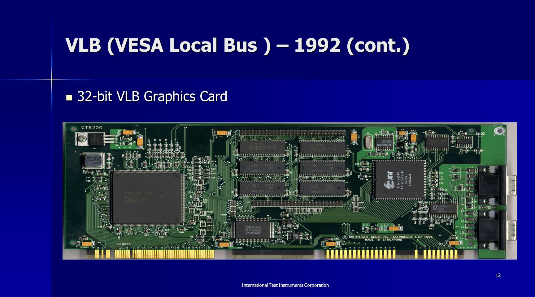 VLB (VESA Local Bus ) – 1992 (cont.)