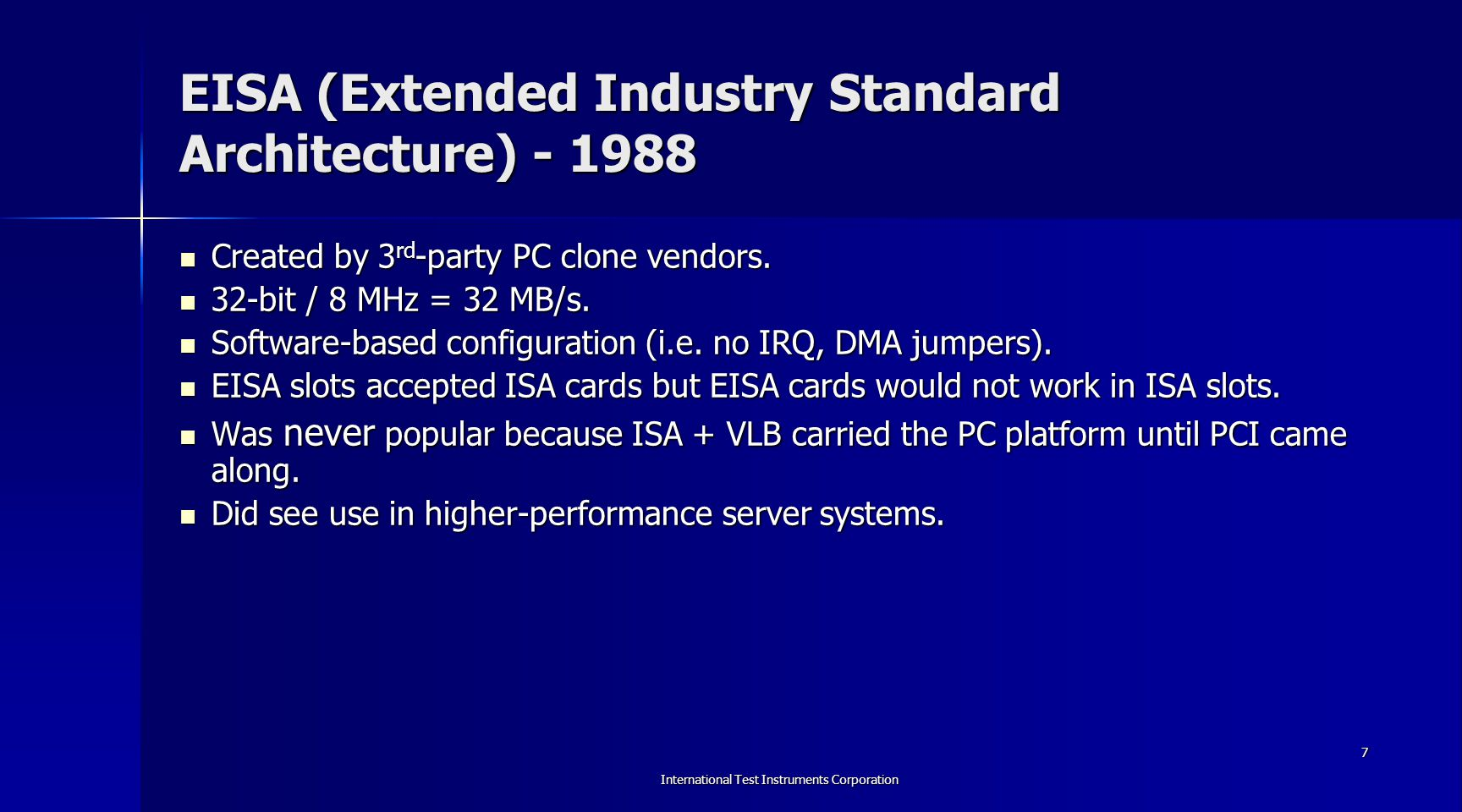 EISA (Extended Industry Standard Architecture) - 1988