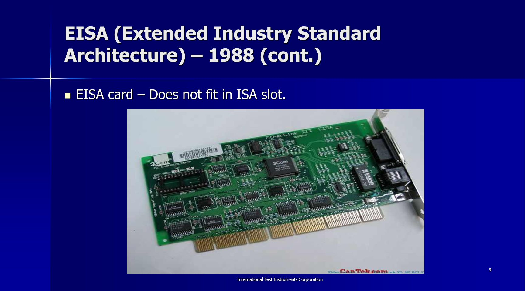EISA (Extended Industry Standard Architecture) – 1988 (cont.)