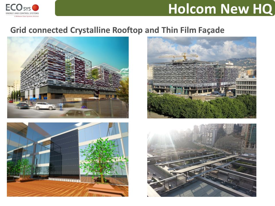 Holcom New HQ Grid connected Crystalline Rooftop and Thin Film Façade