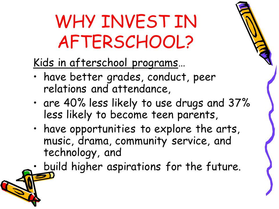 WHY INVEST IN AFTERSCHOOL