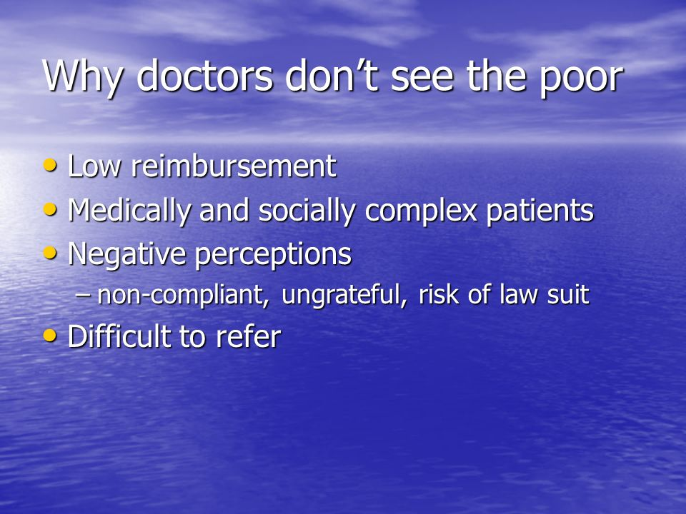 Why doctors don't see the poor