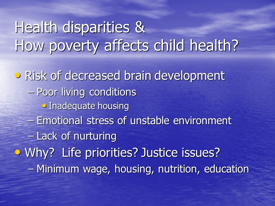 Health disparities & How poverty affects child health
