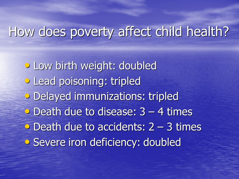 How does poverty affect child health