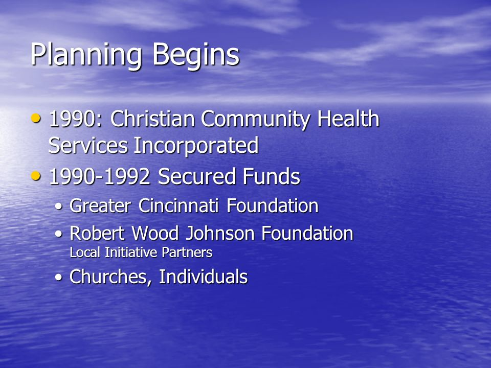 Planning Begins 1990: Christian Community Health Services Incorporated