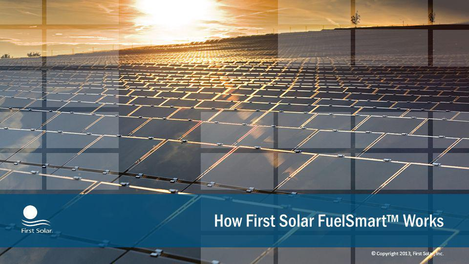 How First Solar FuelSmart™ Works