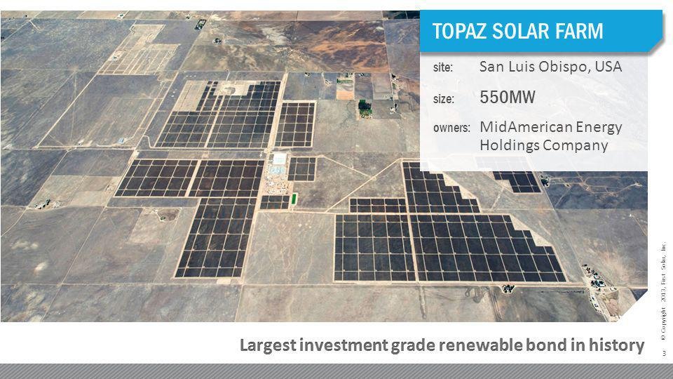 TOPAZ SOLAR FARM Largest investment grade renewable bond in history