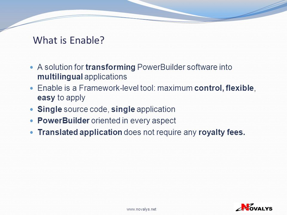 What is Enable A solution for transforming PowerBuilder software into multilingual applications.