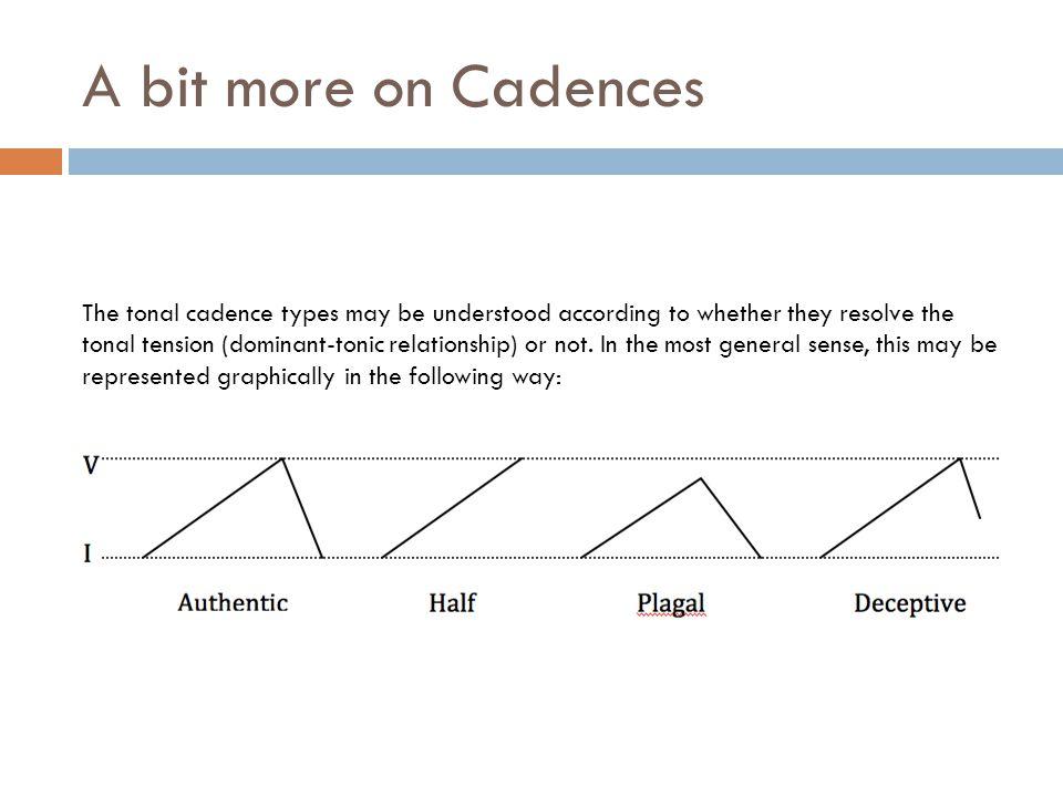 A bit more on Cadences