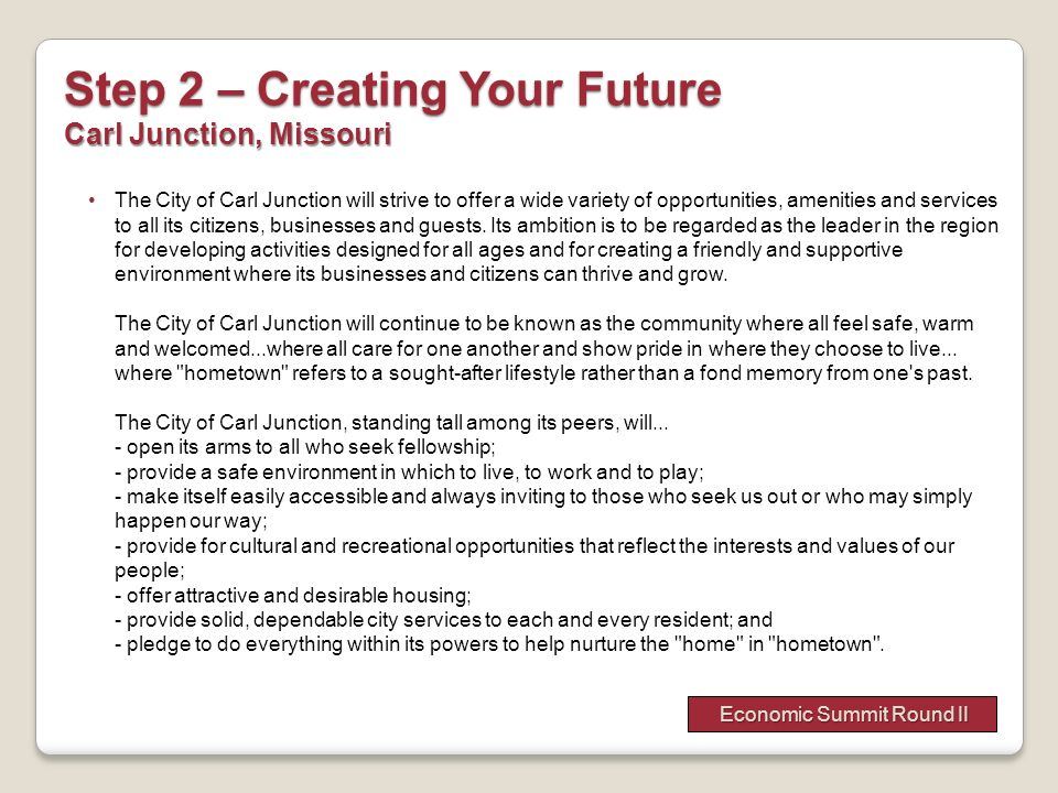 Step 2 – Creating Your Future Carl Junction, Missouri