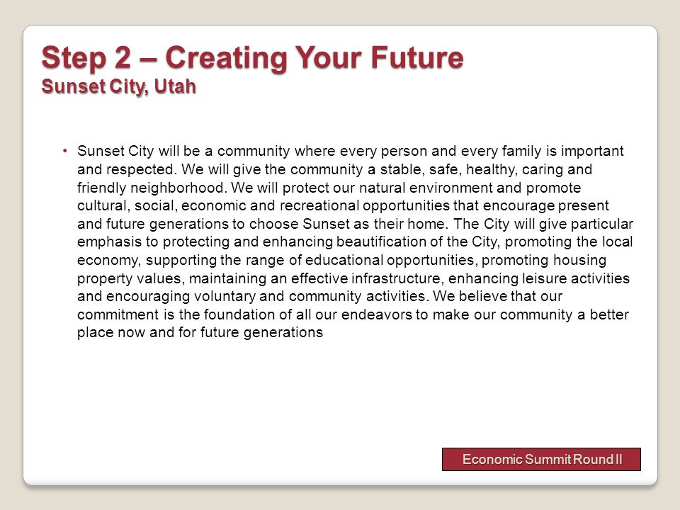 Step 2 – Creating Your Future Sunset City, Utah