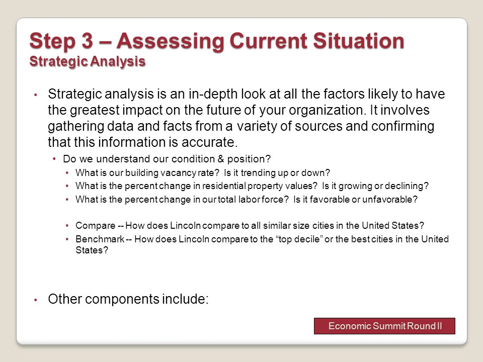 Step 3 – Assessing Current Situation Strategic Analysis