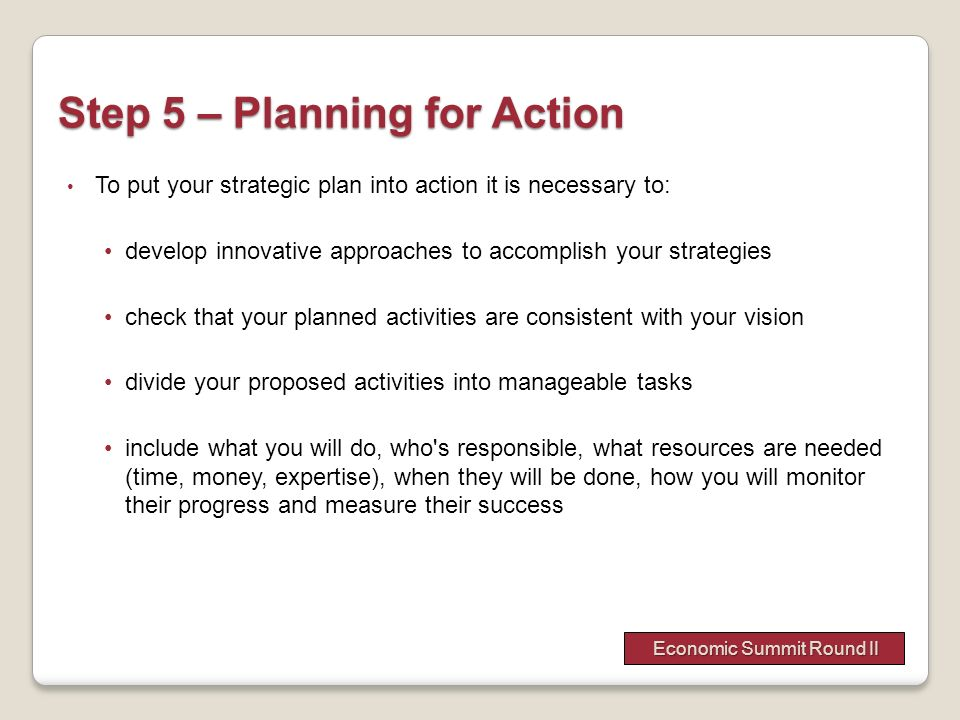 Step 5 – Planning for Action