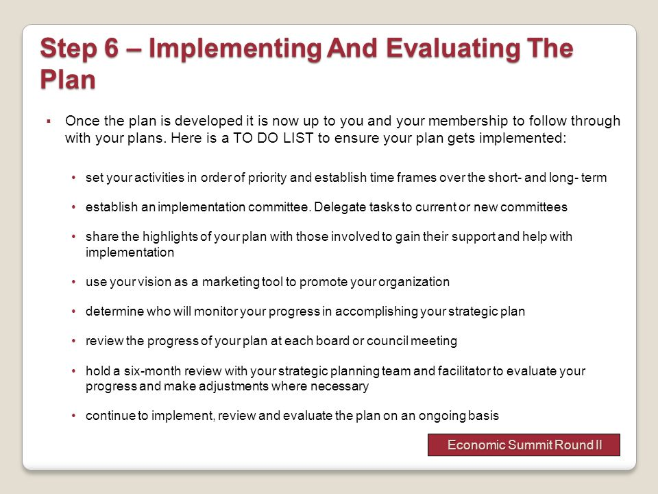 Step 6 – Implementing And Evaluating The Plan