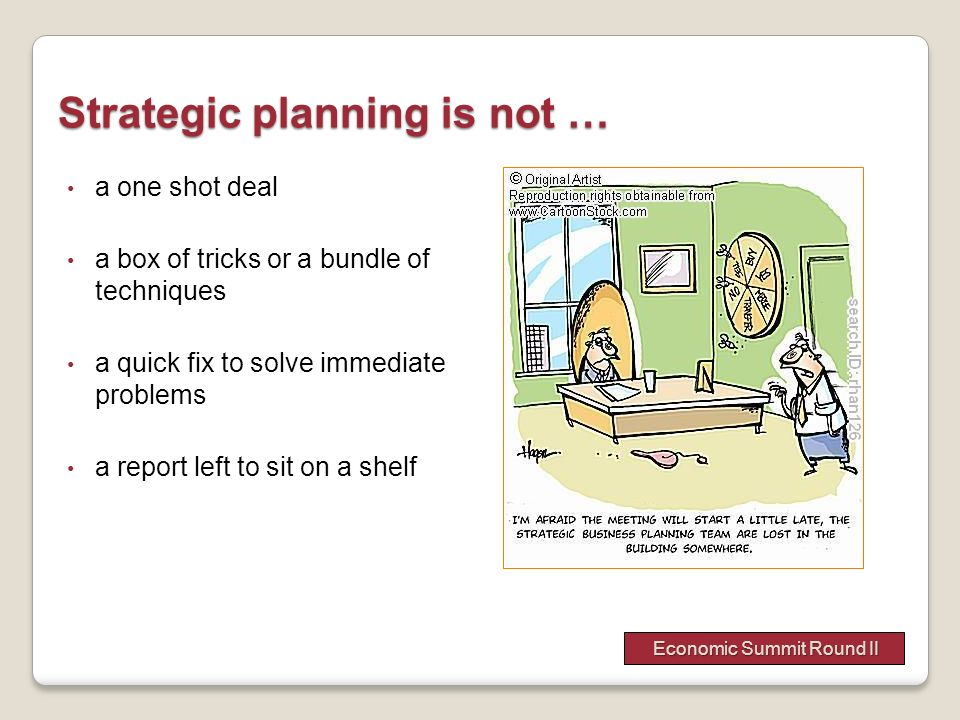 Strategic planning is not …