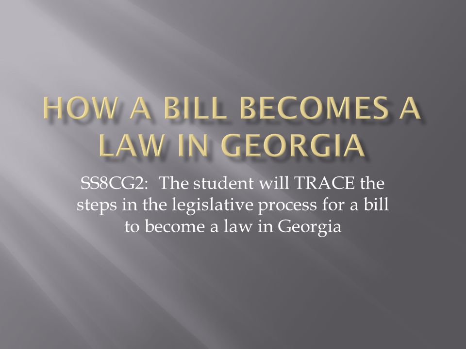 How a Bill becomes a law in Georgia