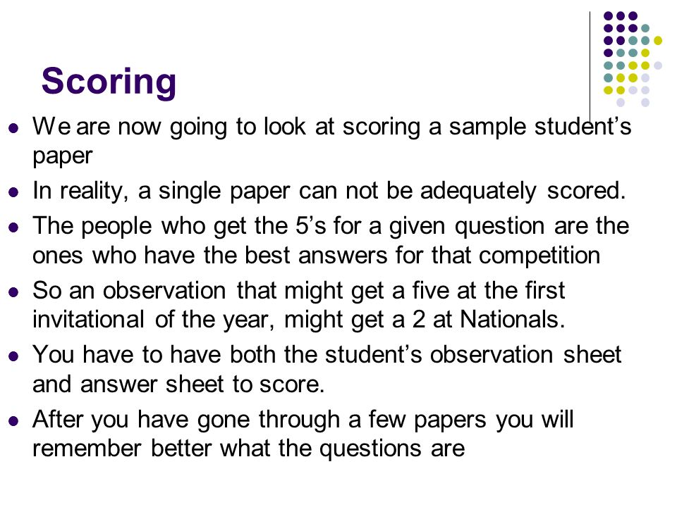 Scoring We are now going to look at scoring a sample student's paper