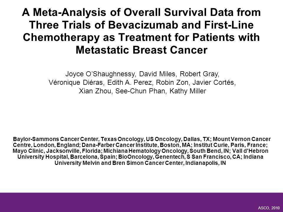 A Meta-Analysis of Overall Survival Data from Three Trials of Bevacizumab and First-Line Chemotherapy as Treatment for Patients with Metastatic Breast Cancer