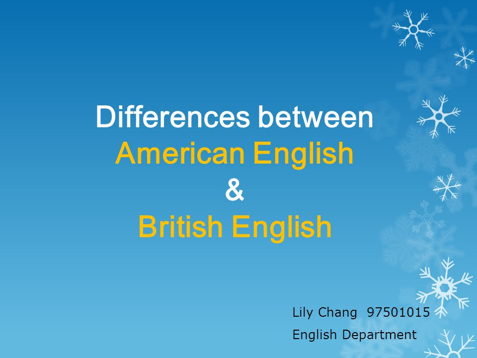 Differences between American English & British English