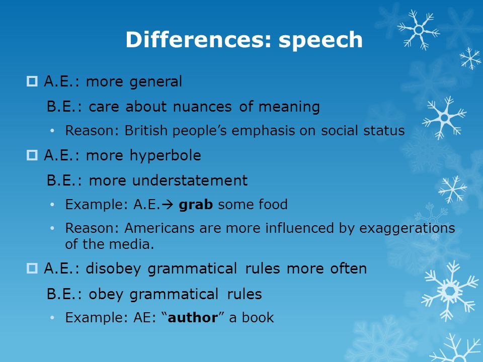 Differences: speech A.E.: more general