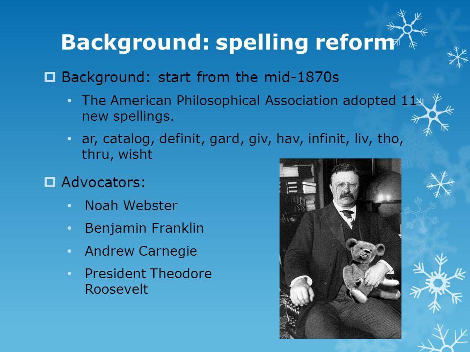 Background: spelling reform