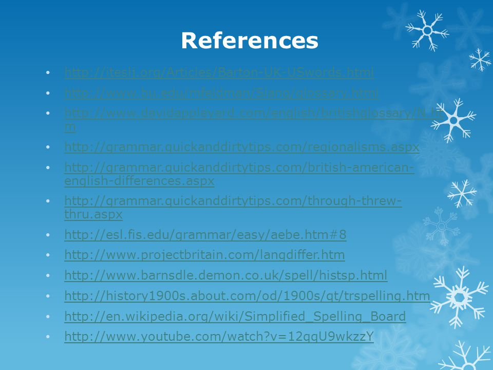 References http://iteslj.org/Articles/Barton-UK-USwords.html