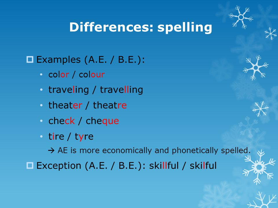 Differences: spelling