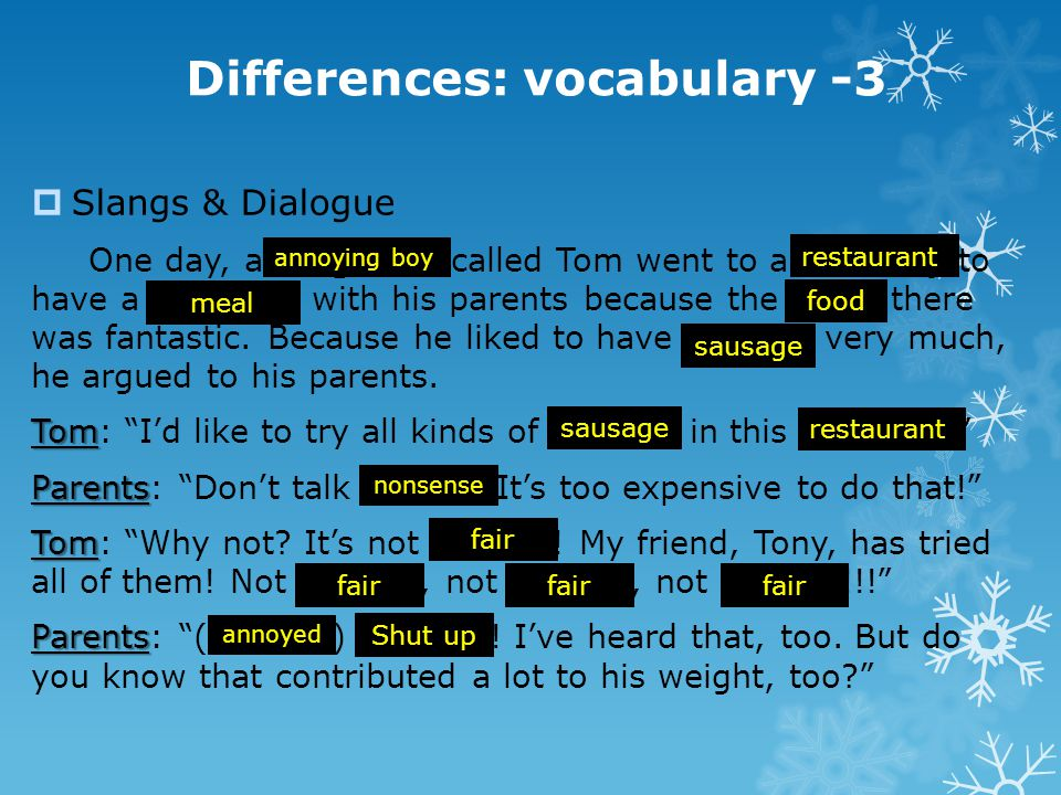 Differences: vocabulary -3