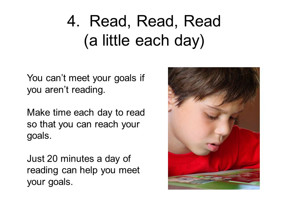 4. Read, Read, Read (a little each day)