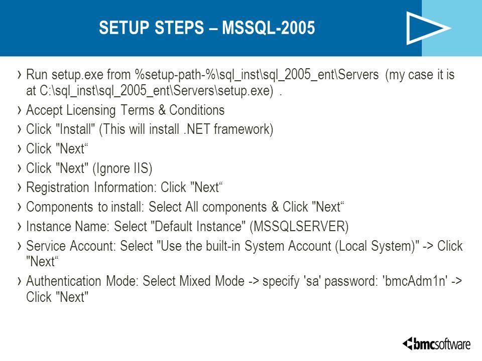 SETUP STEPS – MSSQL-2005