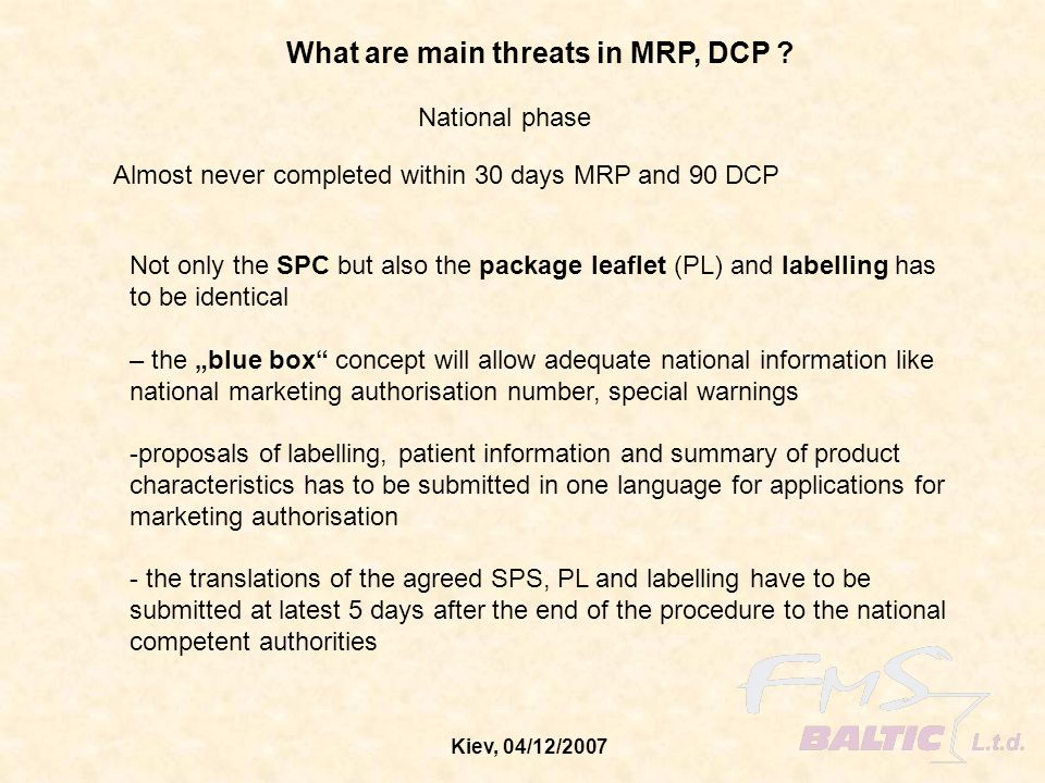 What are main threats in MRP, DCP