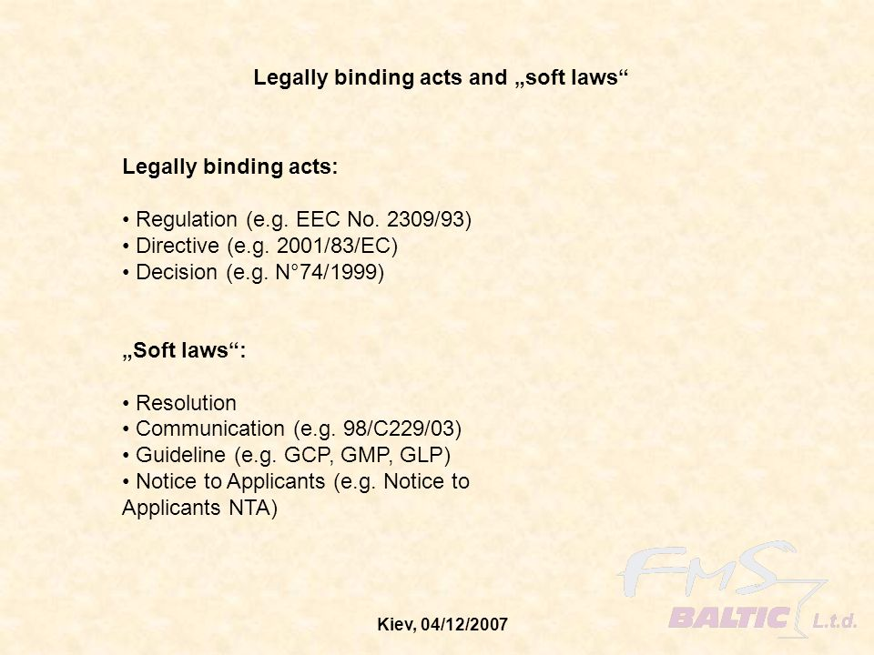 "Legally binding acts and ""soft laws"
