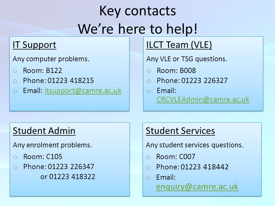 Key contacts We're here to help!