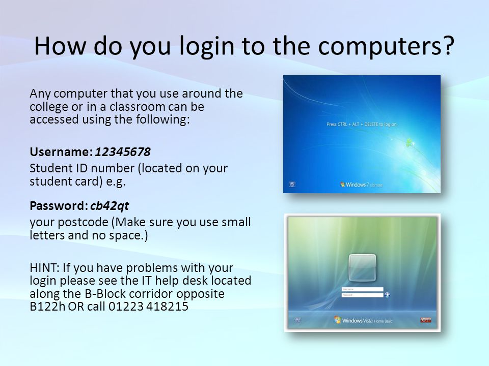 How do you login to the computers
