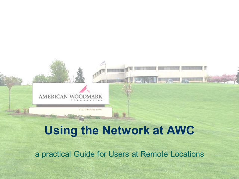 Using the Network at AWC